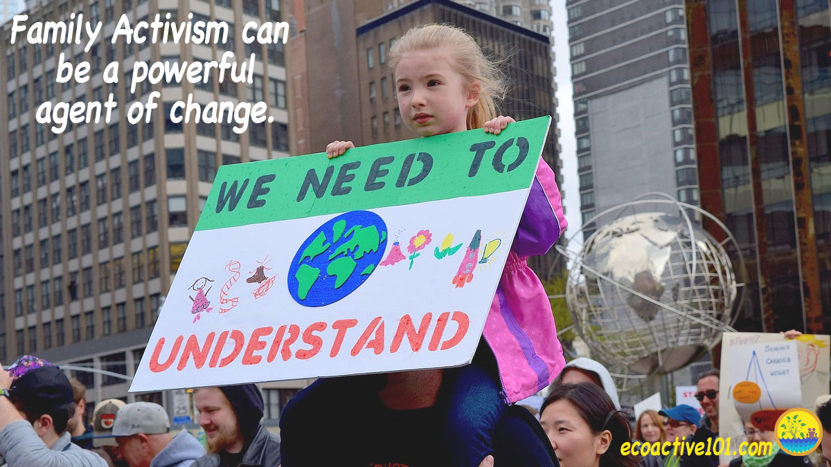 "An eight-year-old girl sits on the shoulders of adult demonstrators in a protest march, holding a poster that says ""We need to understand."" The image caption reads, ""Family Activism can be a powerful agent of change."""